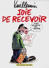 EO PHILIPPE VUILLEMIN + JOLI DESSIN ORIGINAL : JOIE DE RECEVOIR