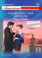 Guarding the Heiress (The Colby Agency) By Debra Webb