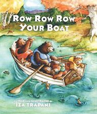 Row Row Row Your Boat (paperback 2002) by Iza Trapani - read and sing along book