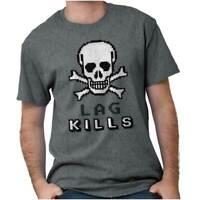 Video Game Lags Funny Gamer Joke Humor Gift Womens or Mens Crewneck T Shirt Tee