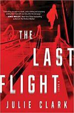 The Last Flight by Julie Clark (2020, Hardcover)