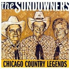 The Sundowners - Chicago Country Legends [New CD]