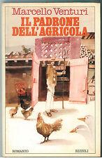 VENTURI MARCELLO IL PADRONE DELL'AGRICOLA RIZZOLI 1979 LA SCALA