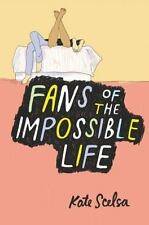 Fans of the Impossible Life (Hardback or Cased Book)