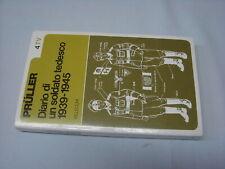 (Pruller) Diario di un soldato tedesco 1939-1945 1973 Vallecchi
