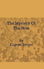 Mystery of the Hive: By Eugene Evrard