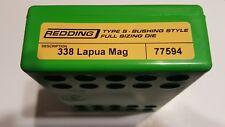 77594 REDDING TYPE-S FULL LENGTH BUSHING SIZING DIE - 338 LAPUA MAG - BRAND NEW