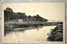 """CPA """" ARES - Bassin d'Arcachon - La Passerelle du Canal"""