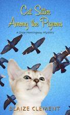 Cat Sitter Among the Pigeons (Dixie Hemingway Myst