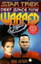 WARPED Star Trek Deep Space Nine by K W Jeter 1st Edition First Printing