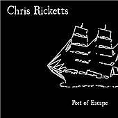 Chris Ricketts - Port of Escape (CD)