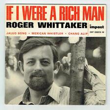 """Roger WHITTAKER Vinyle 45 tours 7"""" EP I WERE A RICH MAN - IMPACT 200015 F Rèduit"""