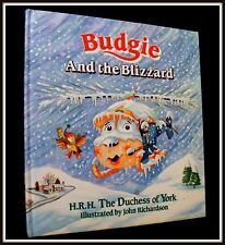 Budgie and the Blizzard Fergie Duchess of York 1991 1st ed, Illustrated
