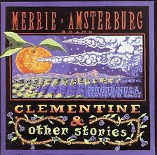 Merrie Amsterburg - Clementine & Other Stories CD New