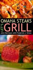 NEW - Omaha Steaks: Let's Grill by John Harrisson