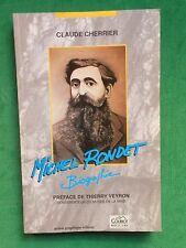 MICHEL RONDET BIOGRAPHIE CLAUDE CHERRIER REGIONALISME 42 ST ETIENNE MINE
