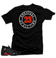 Shirt to Match Jordan 14 Last Shot Sneakers.Greatest Black Tee