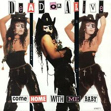 """DEAD OR ALIVE ~ Promo Picture Sleeve 7"""" = """" Come Home With Me Baby """" ~ 1989 Epic"""