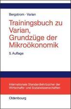 Trainingsbuch zu Varian von Hal R. Varian und Theodore C. Bergstrom (2011, Taschenbuch)