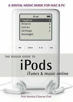 """""""VERY GOOD"""" The Rough Guide to iPods, iTunes and Music Online, Clark, Duncan, Bu"""