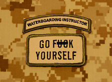 WATERBOARDING INSTRUCTOR Tab & GO F*** YOURSELF Multicam morale patch set