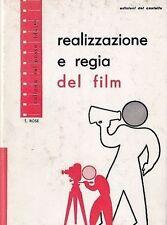 REALIZZAZIONE E REGIA DEL FILM di T. Rose  1958  cinema