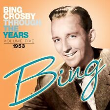 Bing Crosby - Through the Years 6: 1953 [New CD]