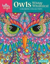 Hello Angel Owls Wild & Whimsical Coloring Collection (Hello Angel-ExLibrary