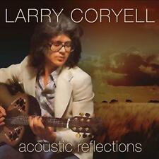 Coryell,Larry - Acoustic Reflections - CD NEU