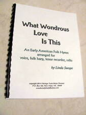 What Wondrous Love Is This, American folk hymn for harp, voice, cello, recorder