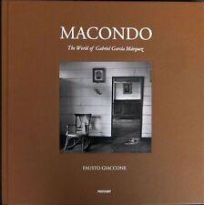 GIACCONE Fausto, Macondo. The World of Gabriel Garcìa Márquez. Autografato