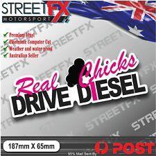 Real Chicks Drive Diesel Sticker Decal 4x4 Aussie Car Ute Trailer JDM Girl Woman