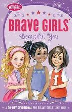 Brave Girls: Beautiful You: A 90-Day Devotional, Gerelds, Jennifer, Very Good co
