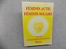 Féminin Actif, Féminin solaire Valérie Dupont  Rose-Croix