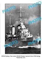 OLD 8x6 PHOTO WWII AUSTRALIAN BATTLESHIP HMAS SYDNEY c1940