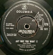 """DAVE CLARK FIVE Any Way You Want It / Crying Over You *1964 UK 7"""" 45rpm* DB 7377"""