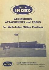 Wells Index Accessories Attachments and Tools Milling Machine Manual Jan 1976