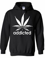 Addicted Marijuana Leaf HOODIE Sweatshirt Sweater Hooded Weed Cannabis Tee