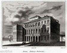Roma: Palazzo Barberini. Audot. Steel engraving. Stahlstich.+ Passepartout. 1836