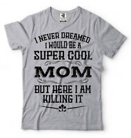Mother's Day Gift T-shirt Christmas Gift for Mom Mother Super Cool Mom Tee Shirt