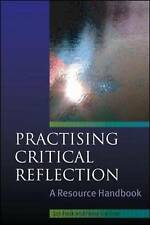 Practising Critical Reflection: A Handbook, Good Condition Book, Jan Fook, Fiona