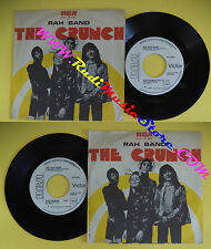 LP 45 7'' RAH BAND The crunch 1977 italy PROMO RCA VICTOR PB 5054 no cd mc dvd