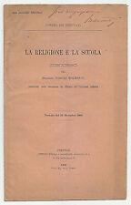 LL685-LA RELIGIONE E LA SCUOLA DISCORSO DI POMPEO MOLMENTI CON AUTOGRAFO