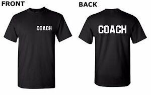 Coach Shirt Front & Back T-Shirt Football Basketball Soccer Team Tee High School