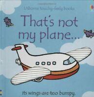 That's Not My... Plane by Fiona Watt - Usborne Touchy-Feely