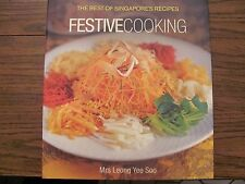 The Best of Singapore's Recipes: Festive Cooking