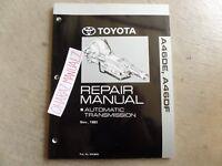 1993 Toyota A46DE A46DF Automatic Transmission Repair Service Manual OEM