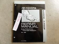 11-1993 Toyota A46DE A46DF Automatic Transmission Repair Manual OEM