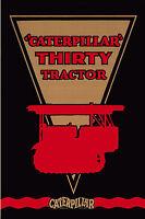 Caterpillar Thirty Tractor Book 1927