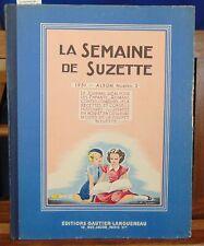 Collectif La semaine de Suzette. 1951 album °2...